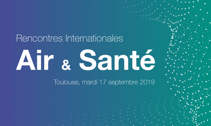 "rencontre internationales ""Air Santé 2019"""